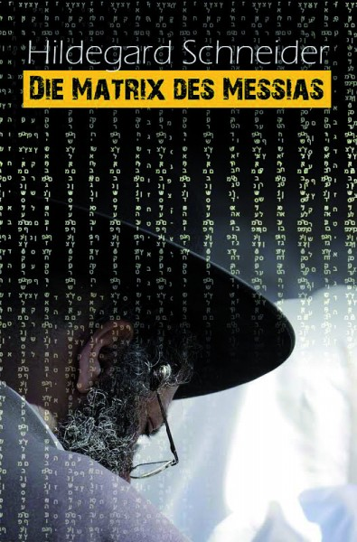 Die Matrix des Messias