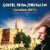 Jonathan Settel: Gospel from Jerusalem - CD