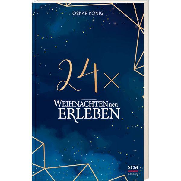 Oskar König, 24 x weihnachten neu erleben