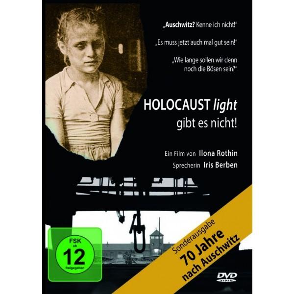 Holocaust light gibt es nicht!