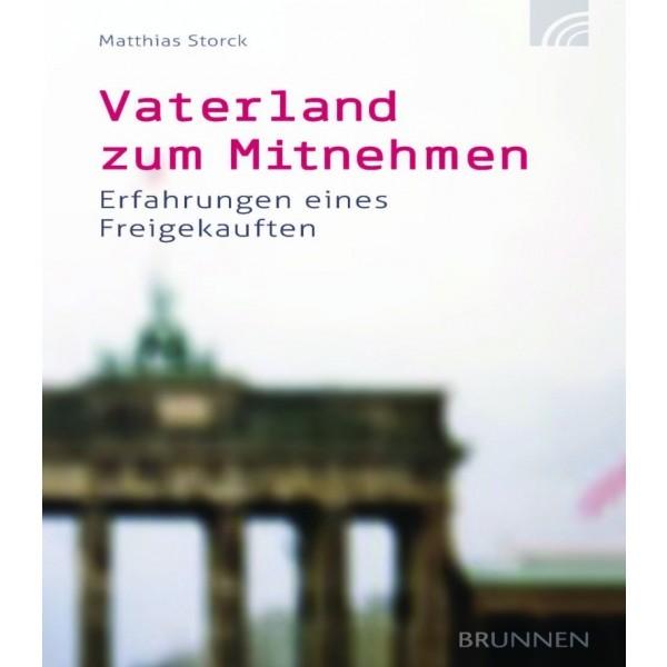 Matthias Storck: Vaterland zum Mitnehmen
