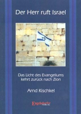 Der Herr ruft Israel