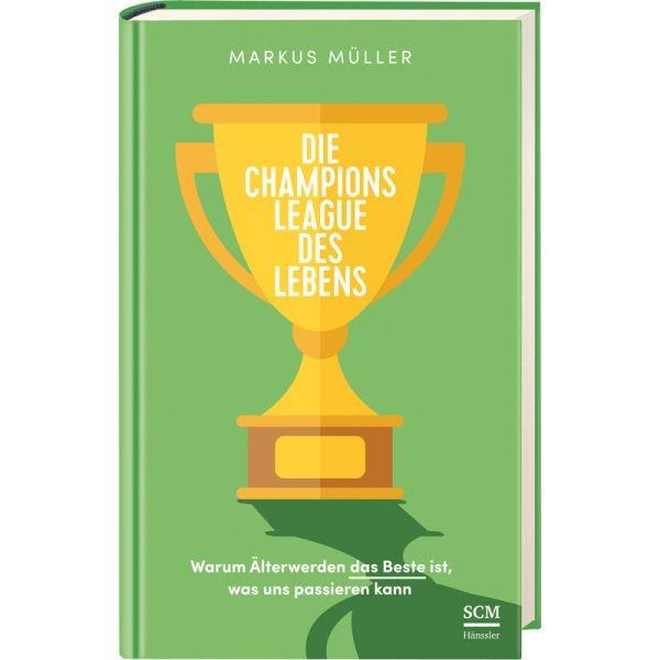 Markus Müller, Die Champions League des Lebens