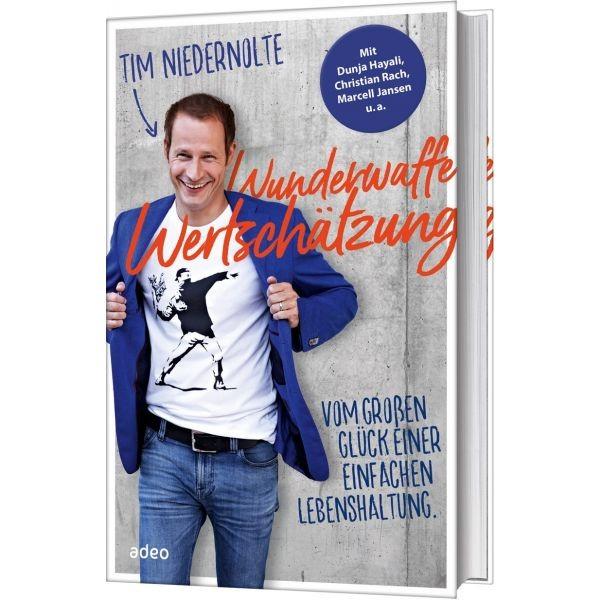 Tim Niedernolte, Wunderwaffe Wertschätzung