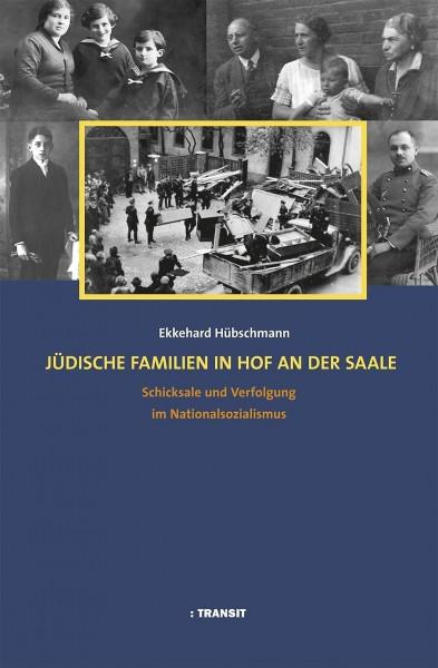 Ekkehard Hübschmann, Jüdische Familien in Hof an der Saale
