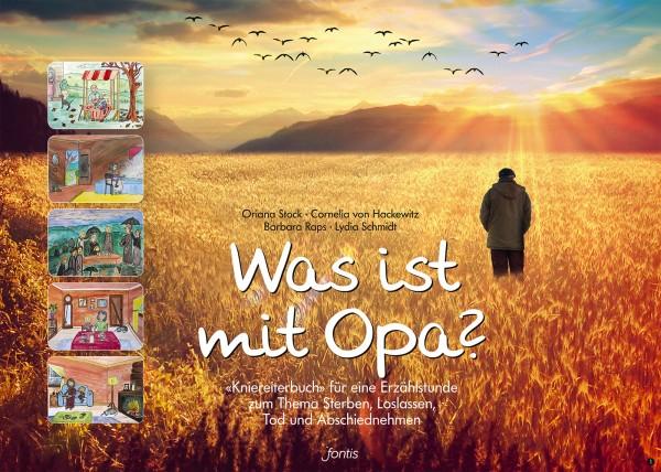 Oriana Stock & Cornelia von Hackewitz: Was ist mit Opa?