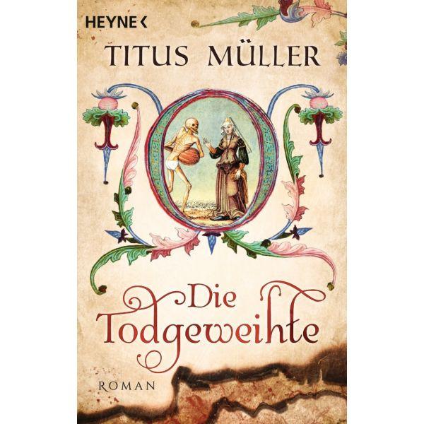 Titus Müller, Die Totgeweihte