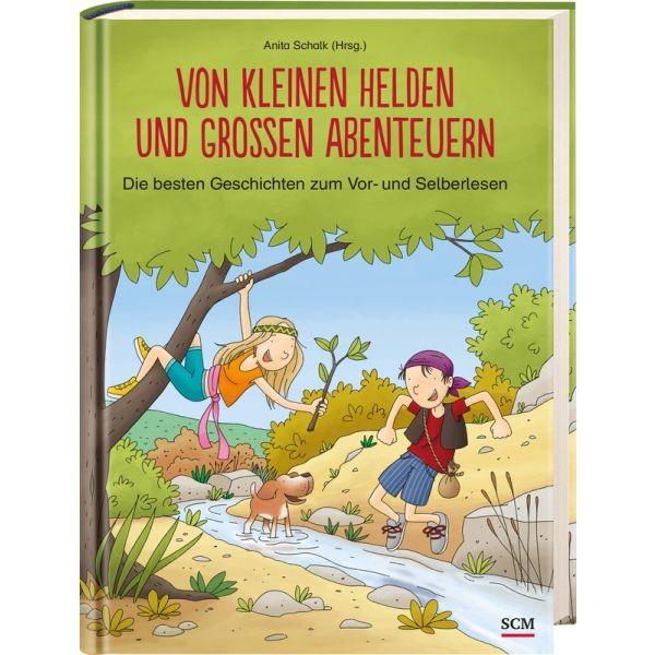 Anita Schalk, Von kleinen und großen Abenteuern