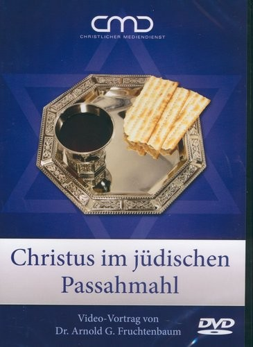 Christus im jüdischen Passahmahl - DVD