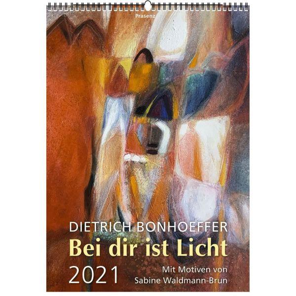 Bei Dir ist Licht 2021 - Dietrich Bonhoeffer