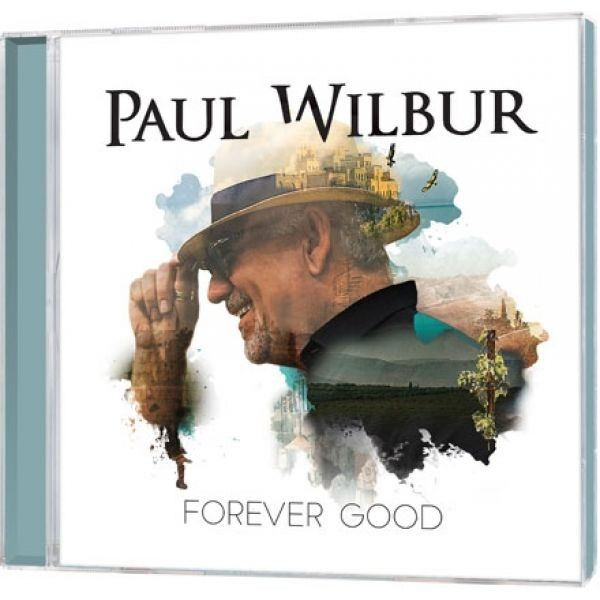 CD Paul Wilbur: Forever Good