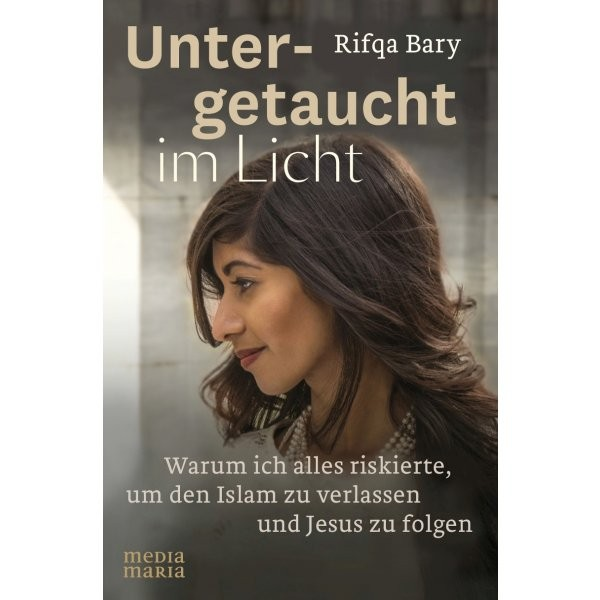 Rifqa Bary: Untergetauscht im Licht