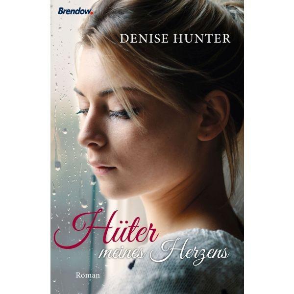 Denise Hunter, Hüter meines Herzens