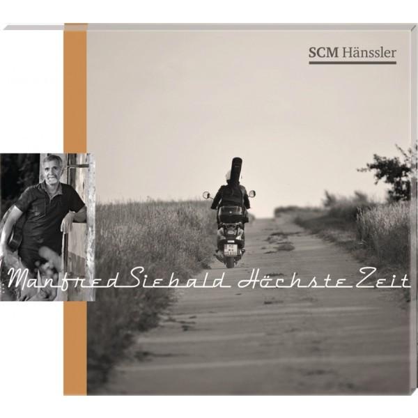 CD: Manfred Siebald, Höchste Zeit