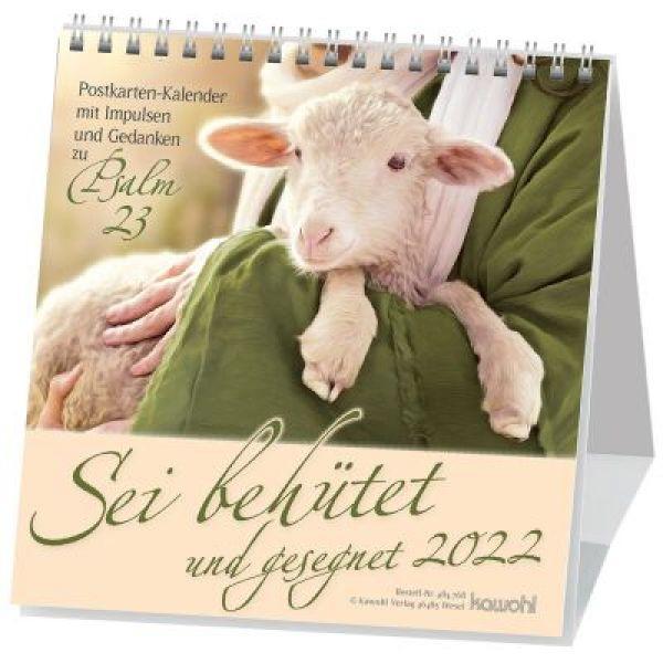 Sei behütet und gesegnet 2022 - Psalm 23 Postkartenkalender