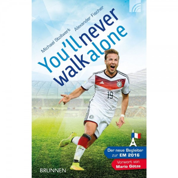 Michael Stollwerk, Alexander Fischer: YOU'LL NEVER WALK ALONE