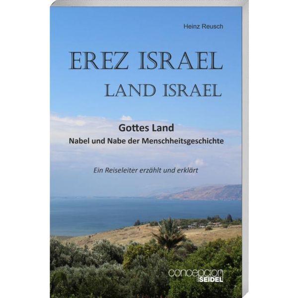 Heinz Reuzsch, Eretz Israel - Land Israel