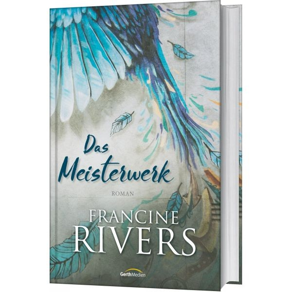 Francine Rivers, Das Meisterwerk