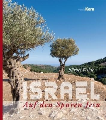Israel - Auf den Spuren Jesu