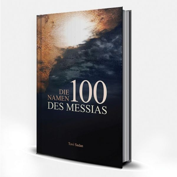 Tsvi Sadan, Die 100 Namen des Messias