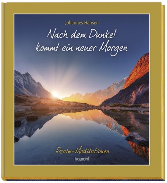 Johannes Hansen, Nach dem Dunkel kommt ein neuer Morgen