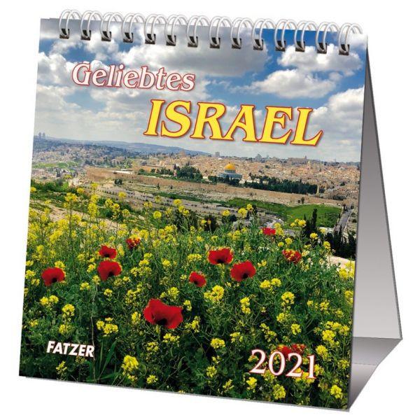 Geliebtes Israel 2021 - Tischkalender