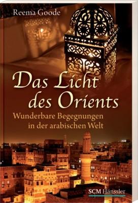 Das Licht des Orients