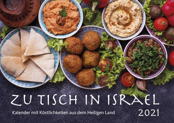 Zu Tisch in israel 2021 - Wandkalender