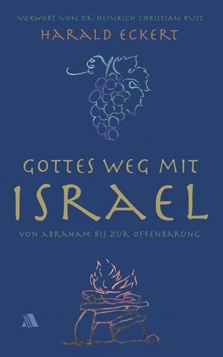 Gottes Weg mit Israel
