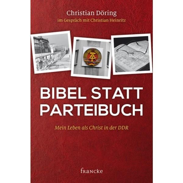 Christian Döring & Christian Heinritz: Bibel statt Parteibuch