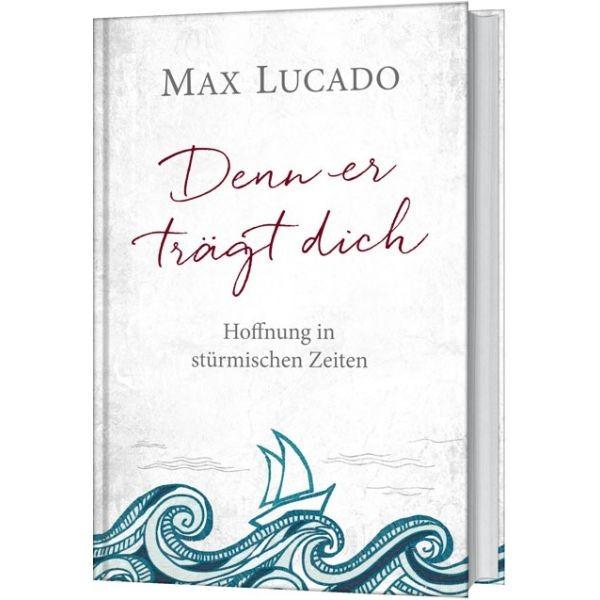 Max Lucado, Denn er trägt dich