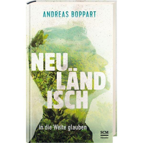 Andreas Boppart, Neuländisch