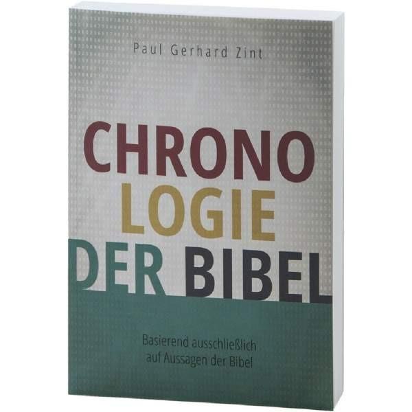 Paul Gerhard Zint: Die Chronologie der Bibel