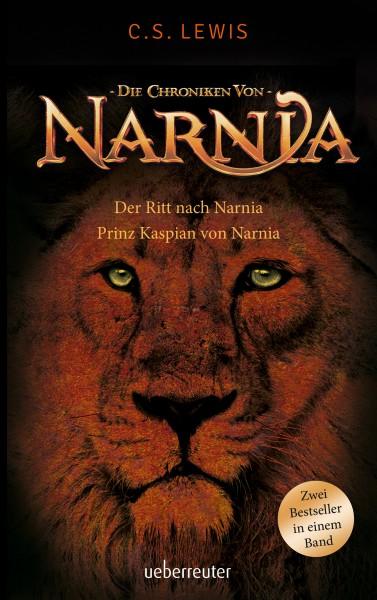 C.s.Lewis, Der Ritt nach Narnia / Prinz Kaspian von Narnia – Die Chroniken von Narnia Bd. 3 und 4
