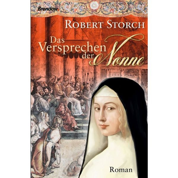 Robert Storch, Das Versprechen der Nonne
