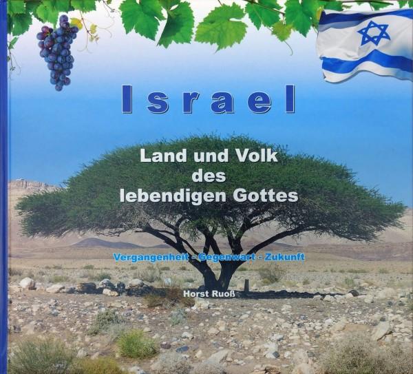 Horst Ruoß, Israel - Land und Volk des lebendigen Gottes