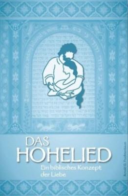 Arnold G. Fruchtenbaum: Das Hohelied