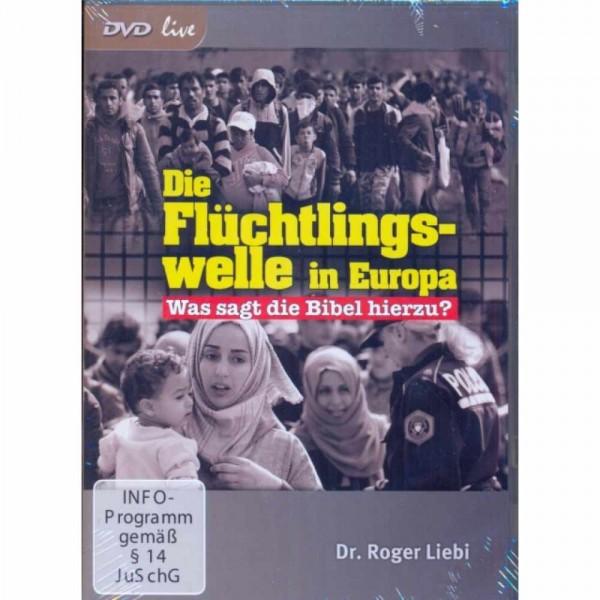 Roger Liebi: Die Flüchtlingswelle in Europa (DVD-Vortrag)
