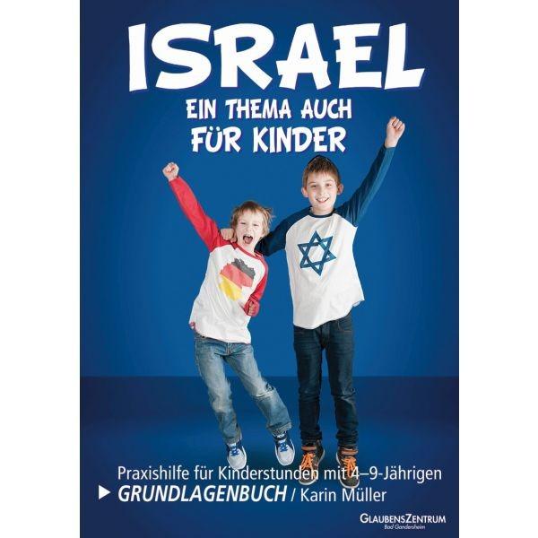 Karin Müller, ISRAEL - Ein Thema auch für Kinder !!