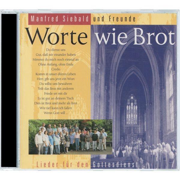 CD Manfred Siebald, Worte wie Brot
