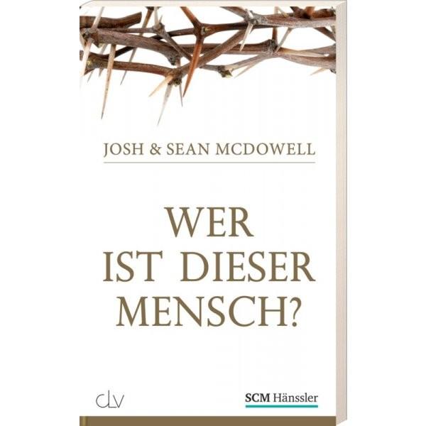 Josh & Jean McDowell: Wer ist dieser Mensch?