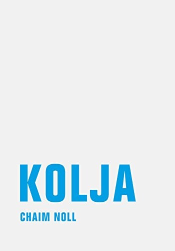 Chaim Noll: Kolja, Erzählungen aus Israel
