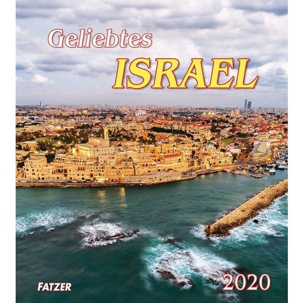 Geliebtes Israel 2020 - Wandkalender