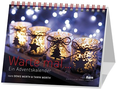 Wart Mal... - Adventskalender (Denis Werth)