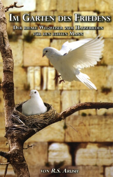 Rabbi Arush: Im Garten des Friedens