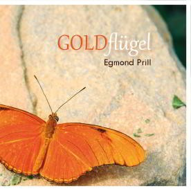Egmond Prill: Goldflügel