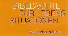 "Neujahreslose Bibelworte ""Neue Lebensräume"""