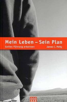 Mein Leben - sein Plan