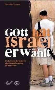 Gott hat Israel erwählt