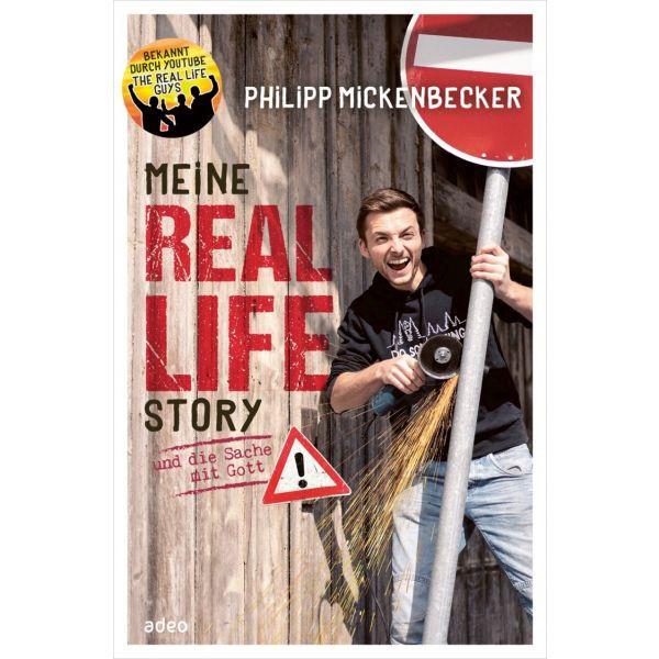 Philipp Mickenbecker, Meine Real Life Story